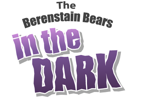 Living_Books_ The Berenstain Bears in the Dark